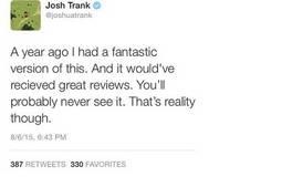 تغريدة جوش ترانك المحذوفة عن The Fantastic Four
