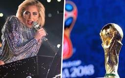 هل تغني ليدي جاجا لـ كأس العالم 2018؟