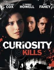 Curiosity Kills