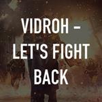 Vidroh Lets Fight Back